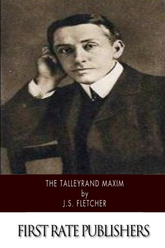 9781500200350: The Talleyrand Maxim
