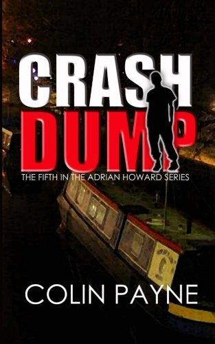 9781500201494: Crash Dump: The Fifth in the Adrian Howard Series (Volume 5)