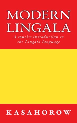 9781500203337: Modern Lingala: A concise introduction to the Lingala language