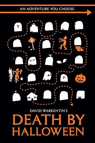Death by Halloween (Adventures You Choose) (Volume 1): David Warkentin