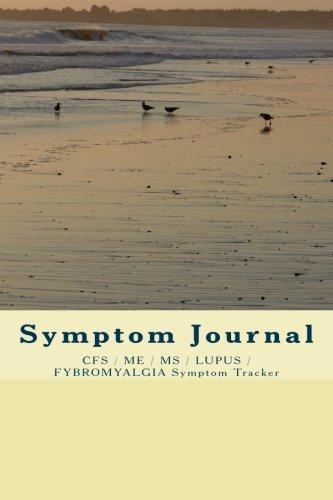 9781500204594: Symptom Journal: CFS / ME / MS / LUPUS Symptom Tracker
