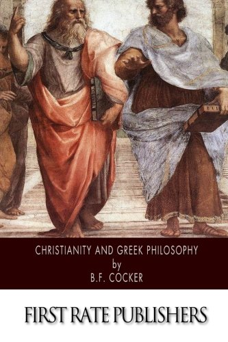 9781500205027: Christianity and Greek Philosophy