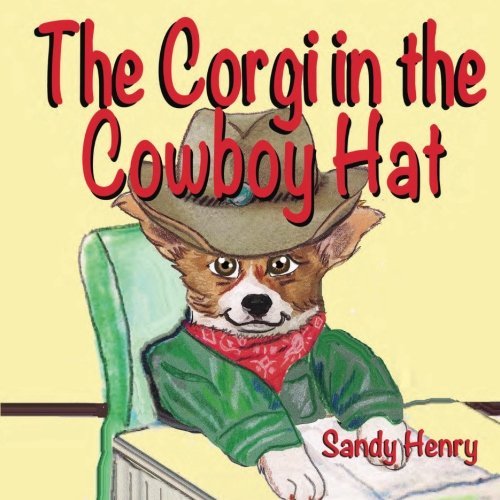 9781500206536: The Corgi in the Cowboy Hat