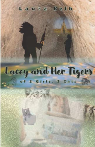 9781500207861: LACEY And Her Tigers: of 2 Girls, 2 Cats (Volume 2)