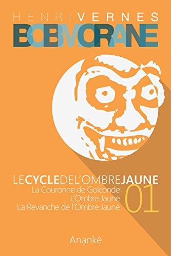 9781500208103: Bob Morane - Le Cycle de l'Ombre Jaune (01) (Volume 1) (French Edition)