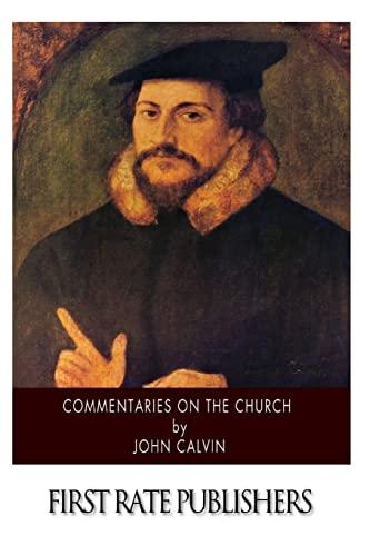 Commentaries on the Church (Paperback): John Calvin