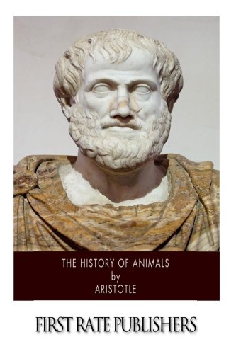 9781500210069: The History of Animals