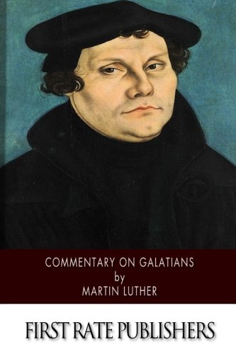 9781500210342: Commentary on Galatians