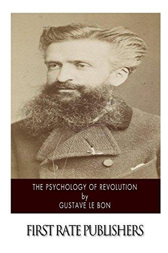 9781500211615: The Psychology of Revolution