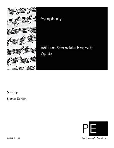 Symphony: Bennett, William Sterndale