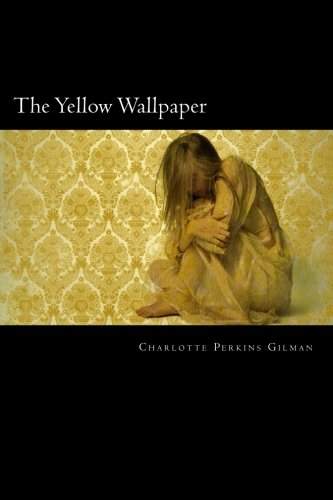 9781500212285: The Yellow Wallpaper