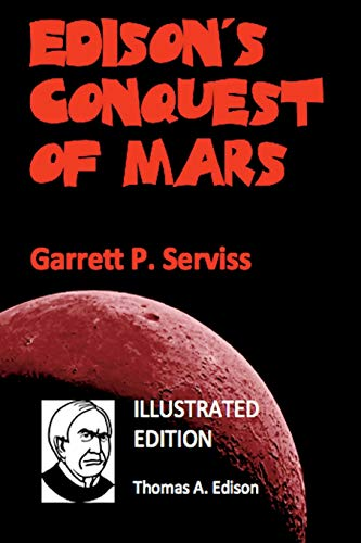 9781500212483: Edison's Conquest of Mars (Illustrated)