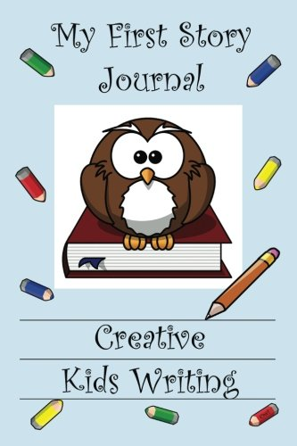 My First Story Journal: Creative Kids Writing (Volume 1): Publishing, Victoria's