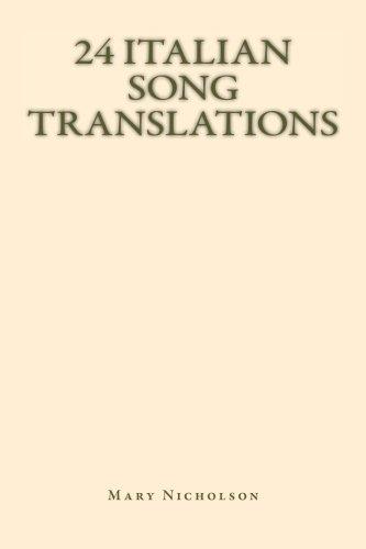 9781500218966: 24 Italian song translations: 24 Italian song translations