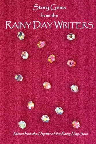 Story Gems from the Rainy Day Writers: Jerry Wolfrom, Samuel