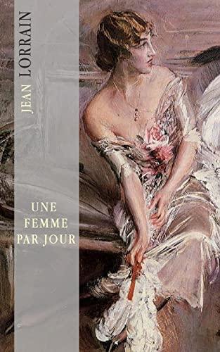 9781500219734: Une femme par jour: Femmes d'été (French Edition)