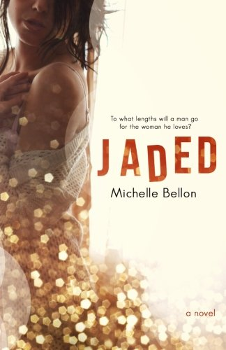 Jaded: Michelle Bellon
