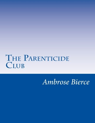 9781500224493: The Parenticide Club