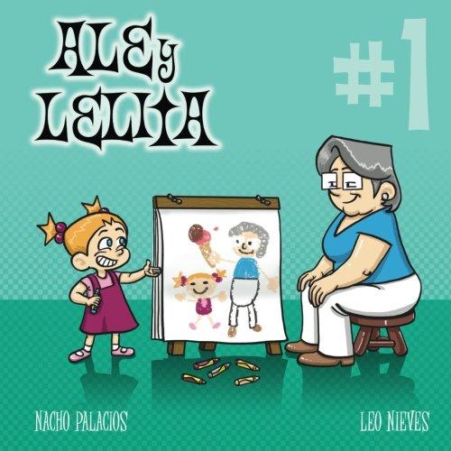 9781500225056: Ale y Lelita 1 (Spanish Edition)