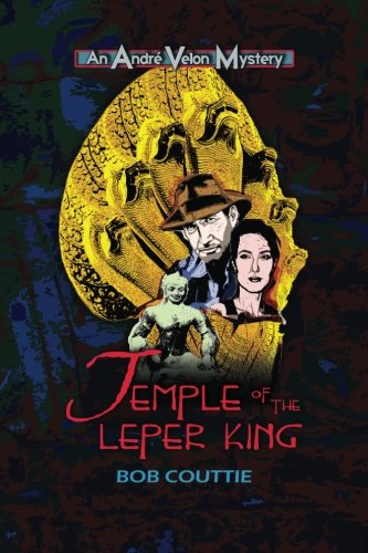 Temple of the Leper King: Couttie, Bob
