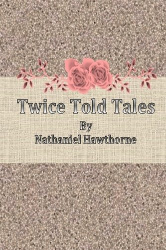 9781500227326: Twice Told Tales