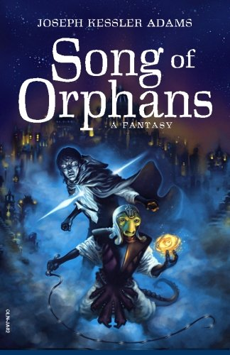 9781500228545: The Song of Orphans (Digest Edition)