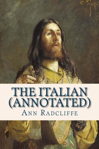 9781500231156: The Italian (Annotated): Or the Confessional of the Black Penitents