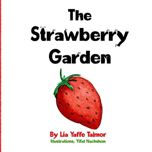 9781500231484: The Strawberry Garden