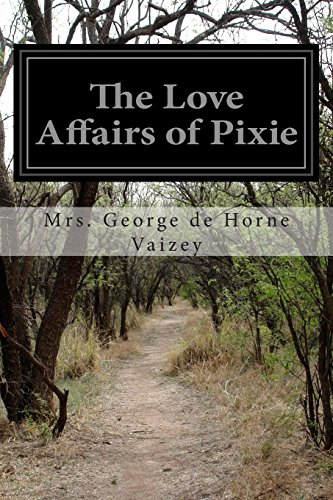9781500232276: The Love Affairs of Pixie
