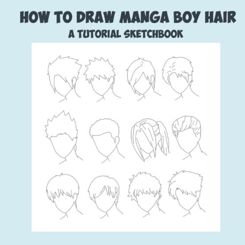 9781500235413: How To Draw Manga Boy Hair - A Tutorial Sketchbook: From Fusello Publishing