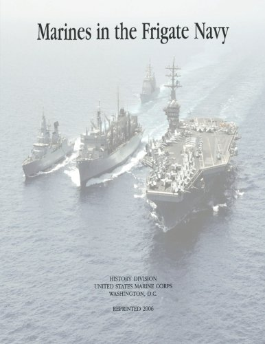 9781500235857: Marines in the Frigate Navy