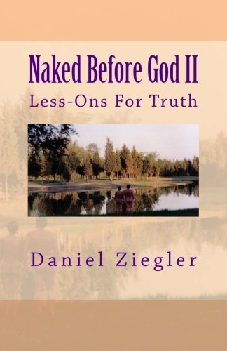 9781500243500: Naked Before God II: Less-Ons For Truth (Volume 2)