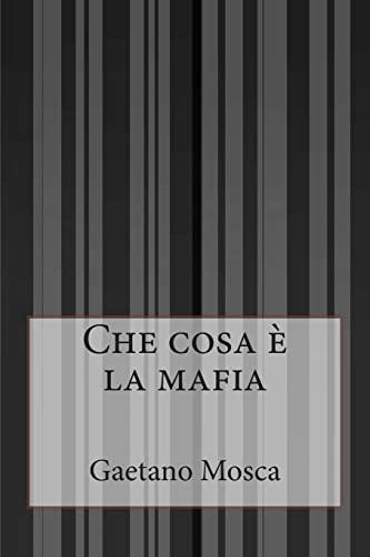 9781500243562: Che cosa è la mafia