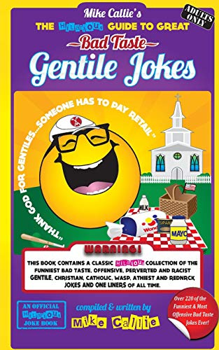 9781500244002: The Hilarious Guide To Great Bad Taste Gentile Jokes: ...OR...The Jewish Guide to Goyim Jokes (The Hilarious Bad Taste Joke Book Series) (Volume 2)
