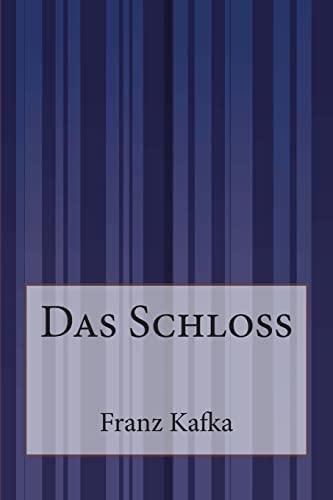 9781500244385: Das Schloß (German Edition)