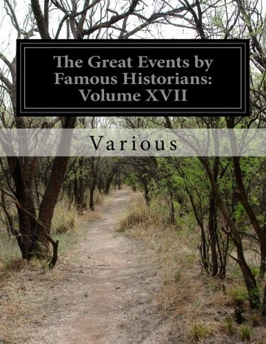 The Great Events by Famous Historians: Volume: Various
