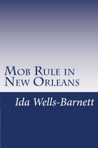 9781500247416: Mob Rule in New Orleans