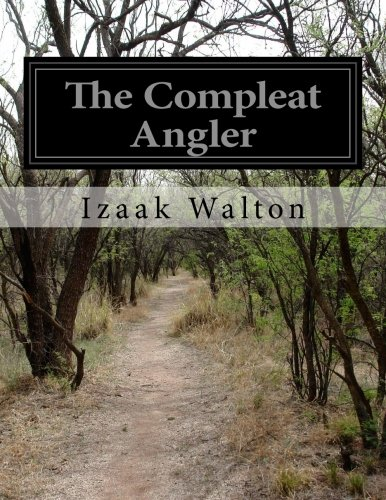 9781500247553: The Compleat Angler