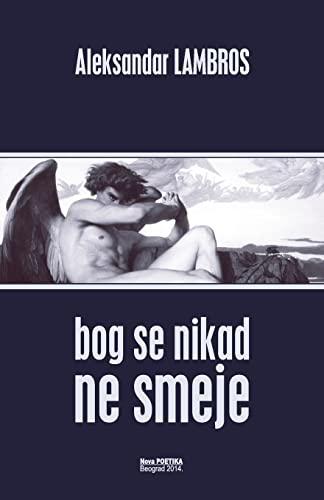 9781500250232: Bog se nikad ne smeje: Zapis o ateistickom autovanju (Serbian Edition)