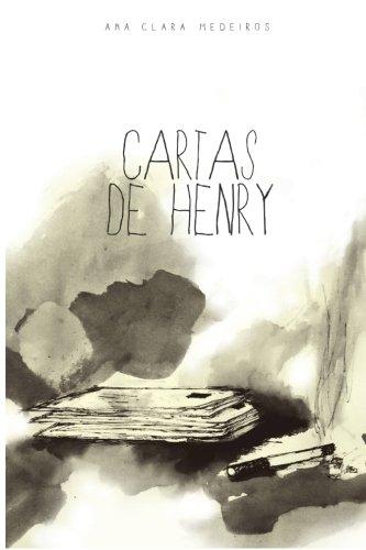 Cartas de Henry (Portuguese Edition): Medeiros, Ana Clara