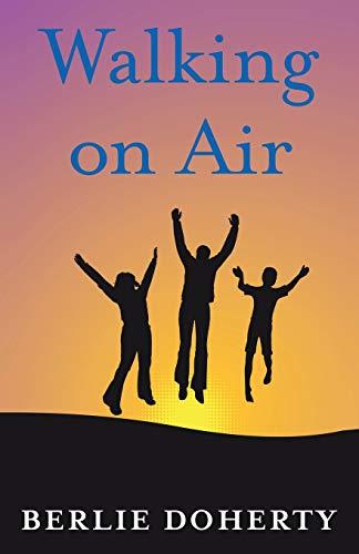 9781500252892: Walking on Air