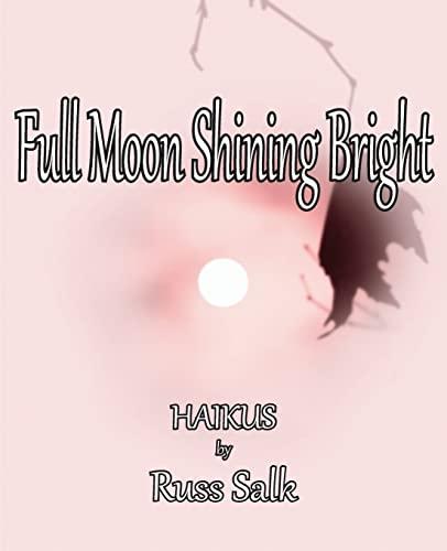 Full Moon Shining Bright