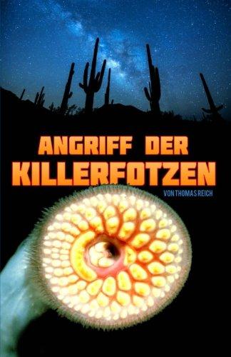 9781500254636: Angriff der Killerfotzen (German Edition)