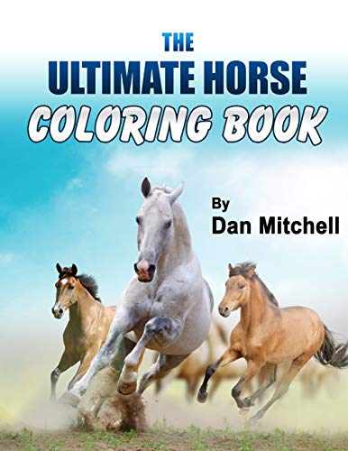 9781500256371: The Ultimate Horse Coloring Book