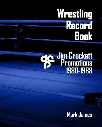 9781500256593: Wrestling Record Book: Jim Crockett Promotions 1980-1988