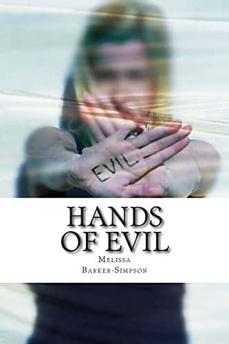 Hands of Evil: Morgan and Fairchild Series (Volume 2): Barker-Simpson, Ms Melissa