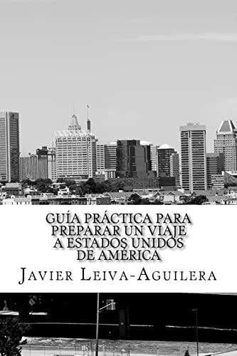 Guia Practica Para Preparar Un Viaje a: Leiva-Aguilera, Javier