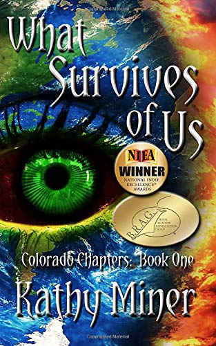 9781500264192: What Survives of Us (The Colorado Chapters: Book 1) (Volume 1)