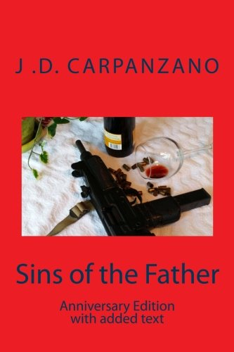 9781500265977: Sins of the Father: Anniversary Edition with additional text (Jake Capra Series) (Volume 1)
