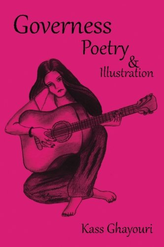 Governess: Poetry and Illustration: Ghayouri, Kass